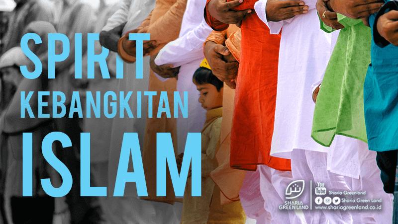 Spirit Kebangkitan Islam di Indonesia