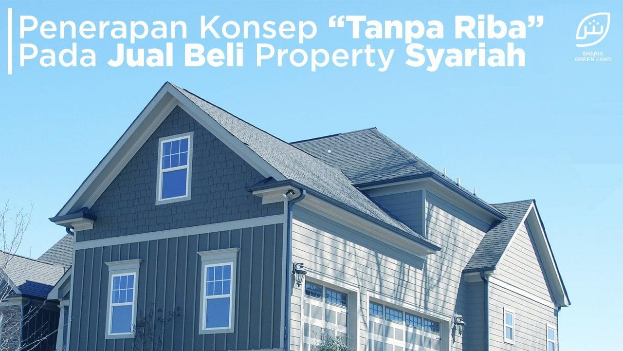 property syariah tanpa riba, kpr syariah, perumahan syariah, kredit rumah syariah