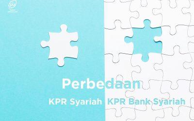 Inilah Perbedaan KPR Syariah dan KPR Bank Syariah