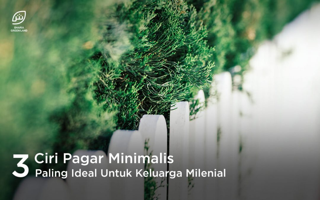 3 Ciri Pagar Minimalis Paling Ideal Untuk Keluarga Milenial