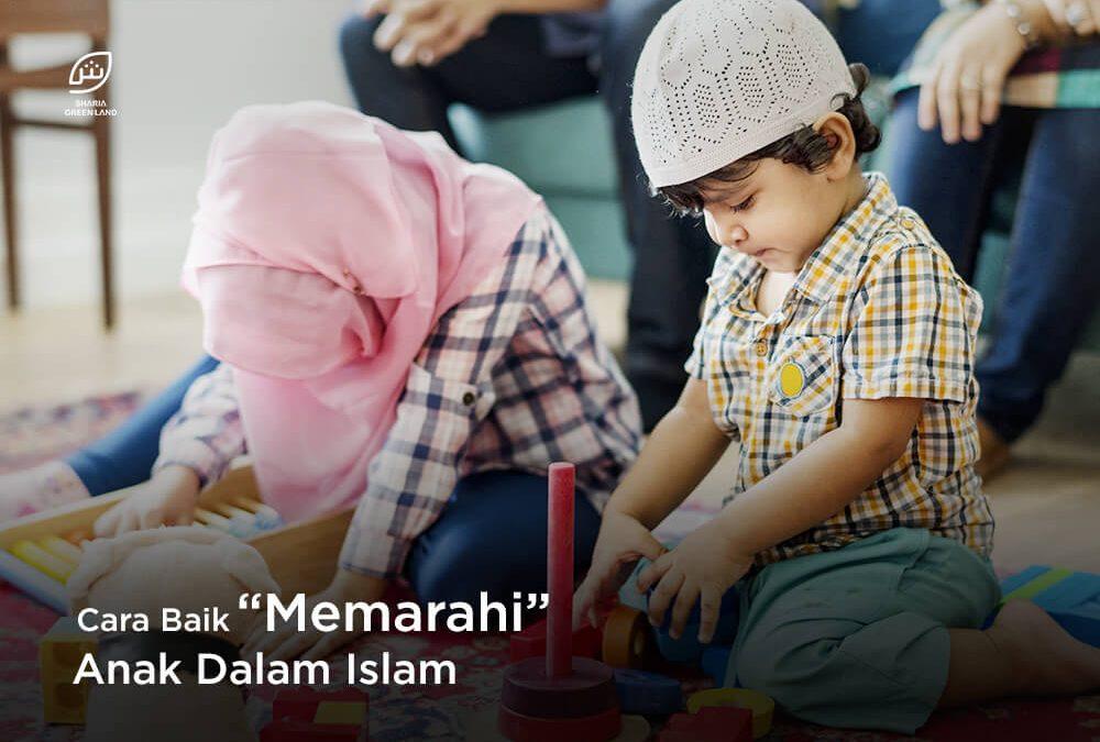 """Cara Baik """"Memarahi"""" Anak Dalam Islam"""