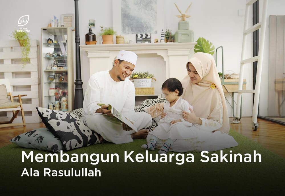 Membangun Keluarga Sakinah Ala Rasulullah