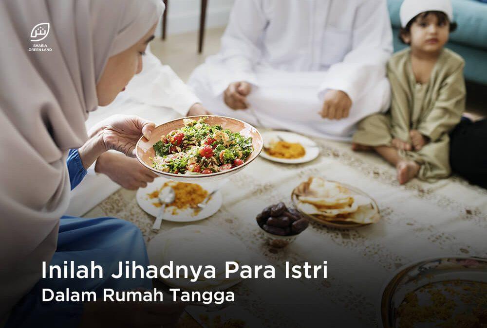 Teruntuk Wanita, Inilah Jihadnya Para Istri Dalam Rumah Tangga