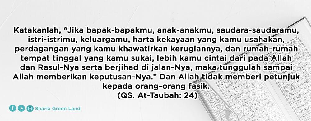 surah At-Taubah ayat 24 - Menempatkan Istri dan Anak-anak di Lingkungan Terbaik