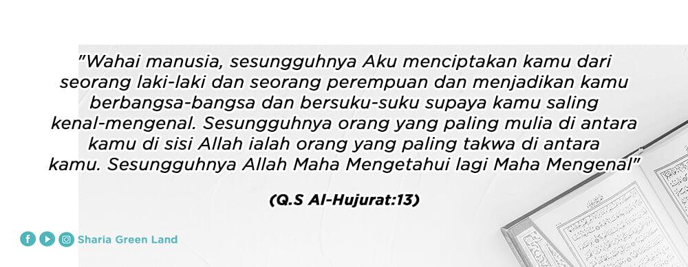 ayat Bagaimana Seharusnya Menyikapi Perbedaan yang Ada di Rumah QS Al-Hujurat 13
