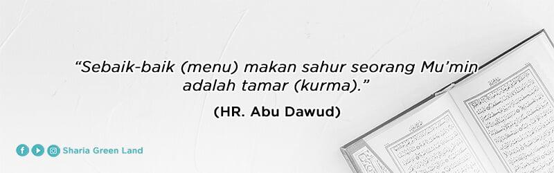 Manfaat Makan Kurma Saat Sahur (HR. Abu Dawud)